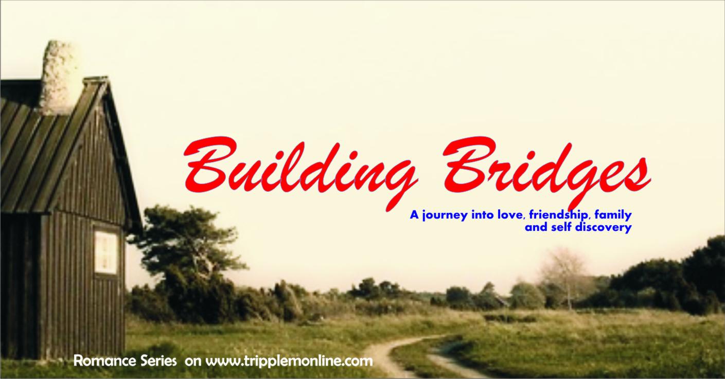 Building Bridges Online Series – Episode one